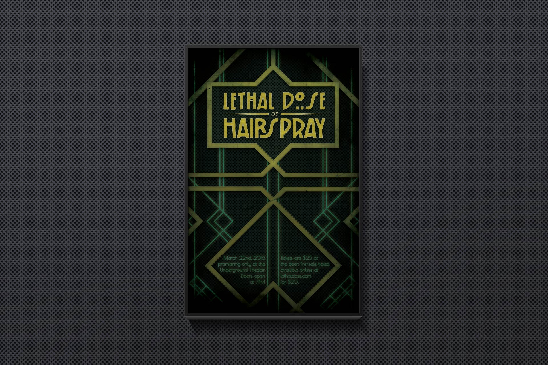 Lethal Dose of Hairspray Poster by Dustin Drake