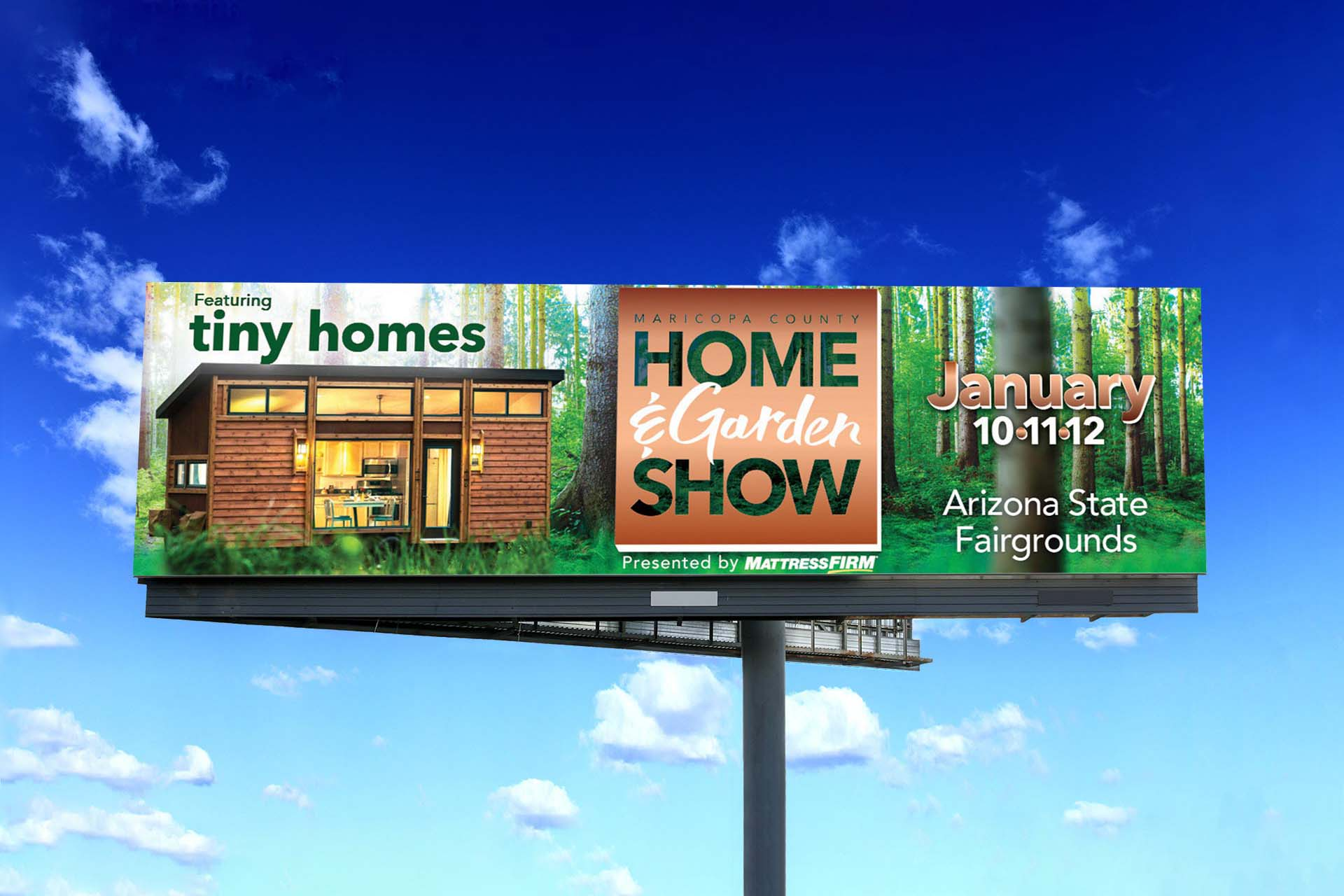 2020 January Maricopa County Home & Garden Show billboard featuring Tiny Homes by Dustin Drake