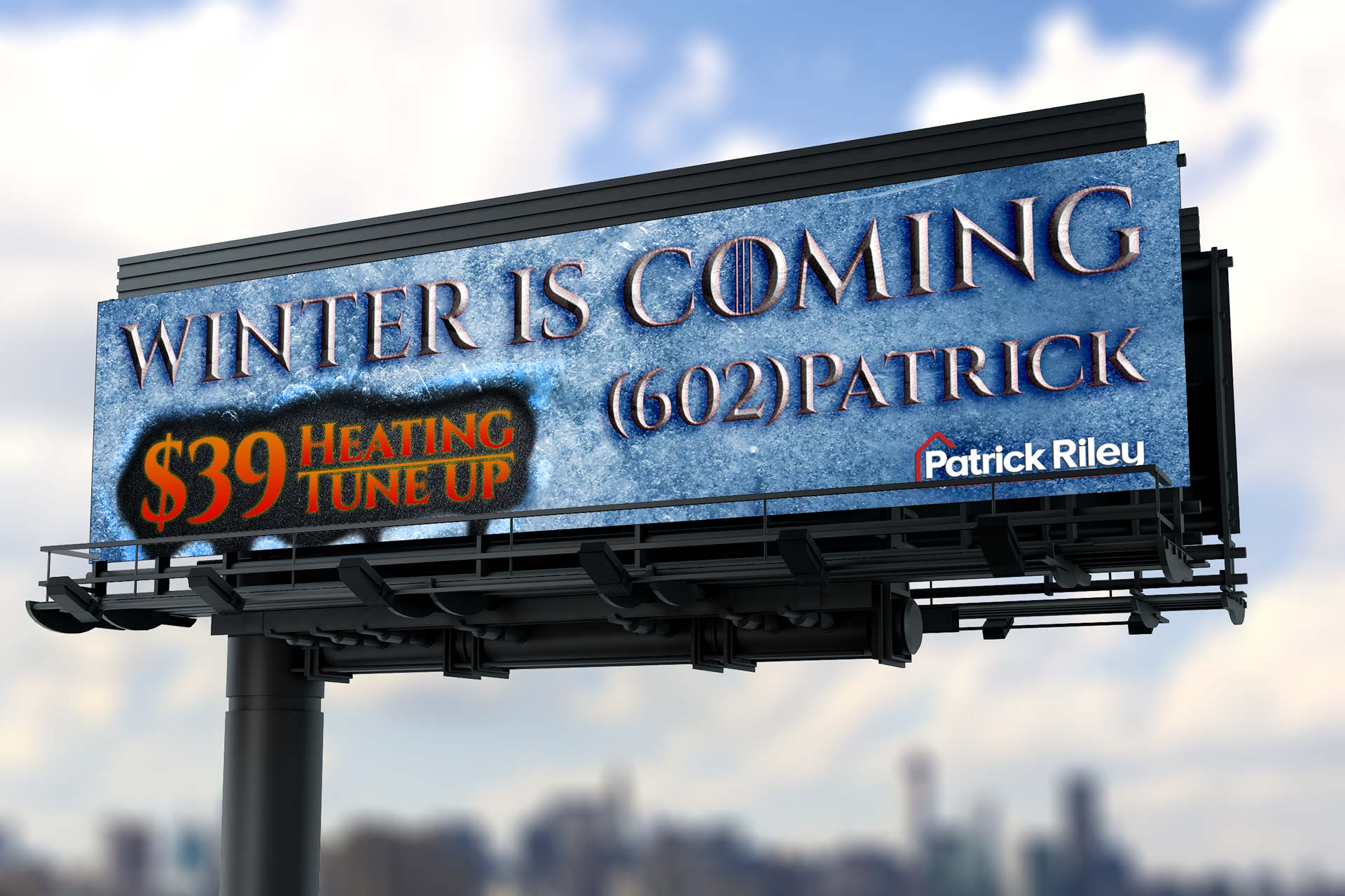 Patrick Riley, Winter is Coming billboard by Dustin Drake